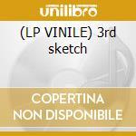 (LP VINILE) 3rd sketch lp vinile