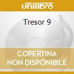 Tresor 9 cd musicale
