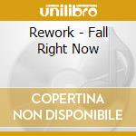 Fall right now cd musicale