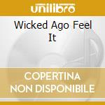 WICKED AGO FEEL IT cd musicale di MINOTT SUGAR
