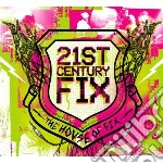 21st century fix cd musicale di House of fix