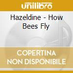 How bees fly cd musicale