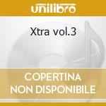 Xtra vol.3 cd musicale