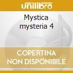 Mystica mysteria 4 cd musicale