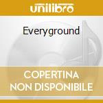 Everyground cd musicale