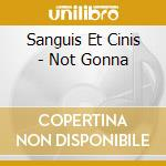 Not gonna. cd musicale