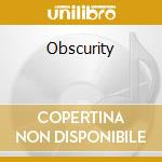 Obscurity cd musicale