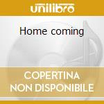 Home coming cd musicale