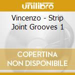 STRIP JOINT GROOVES cd musicale di ARTISTI VARI