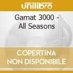 ALL SEASON cd musicale di GAMAT 3000