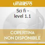 Sci fi - level 1.1 cd musicale