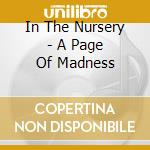 A PAGE OF MADNESS                         cd musicale di IN THE NURSERY