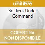SOLDIERS UNDER COMMAND cd musicale di STRYPER