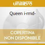 Queen i-rmd- cd musicale di Queen