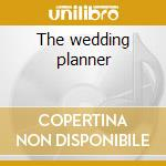 The wedding planner cd musicale di Ost
