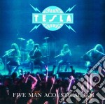 Tesla - Five Man Acoustical Jam cd musicale di TESLA