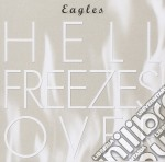 Eagles - Hell Freezes Over cd musicale di EAGLES