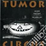 (LP VINILE) Tumor circus lp vinile di Circus Tumor