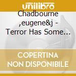 TERROR HAS SOME STRANGE                   cd musicale di Eugene&j Chadbourne