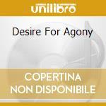 DESIRE FOR AGONY                          cd musicale di Geva Zeni