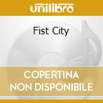 FIST CITY                                 cd musicale di TRIBE 8