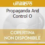 PROPAGANDA AND CONTROL O                  cd musicale di Noam Chomsky