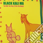 (LP VINILE) You ride the pony(i ll be the bunny) lp vinile di Kalima Black