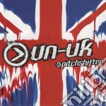 UNUNITED KINGDOM                          cd musicale di PITCHSHIFTER