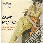 GINMIL PERFUME                            cd musicale di Stars Flaming