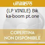 (LP VINILE) Bik ka-boom pt.one lp vinile di Jello Biafra