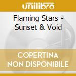 SUNSET & VOID                             cd musicale di Stars Flaming