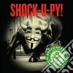 Shock-u-py! cd musicale di Jello and th Biafra