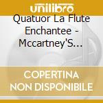 Quatuor La Flute Enchantee - Mccartney'S Liverpool cd musicale di Paul Mccartney