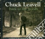 Back to the woods:tribute to pioneers of blues piano cd musicale di Chuck Leavell