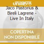LIVE IN ITALY cd musicale di PASTORIUS JACO