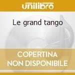 Le grand tango cd musicale
