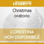Christmas oratorio cd musicale