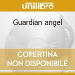 Guardian angel cd musicale di Aromaterapia