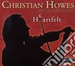 Christian Howes - Heartfelt cd musicale di Christian howes feat