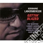 GETTIN' BLAZED cd musicale di JERMAINE LANDSBERGER