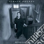 HERESIE cd musicale di Prunes Virgin