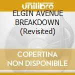 ELGIN AVENUE BREAKDOWN (Revisited) cd musicale di 101ers -feat. Joe Strummer (Clash)