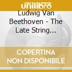 QUARTETTI PER ARCHI OPP 127, 130-133      cd musicale di ALBAN BERG QUARTETT