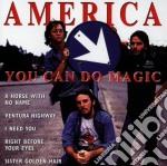 YOU CAN DO MAGIC cd musicale di AMERICA