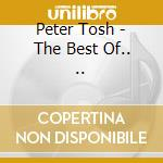 THE BEST OF cd musicale di TOSH PETER