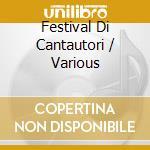 Festival di cantautori vol. 2^ cd musicale di Artisti Vari