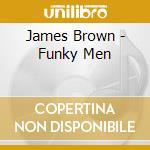 FUNKY MEN cd musicale di BROWN JAMES