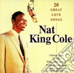 20 great love songs cd musicale di Cole nat king