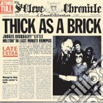 THICK AS A BRICK cd musicale di Tull Jethro