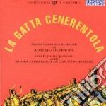 LA GATTA CENERENTOLA cd musicale di NUOVA COMPAGNIA DI CANTO POPOL